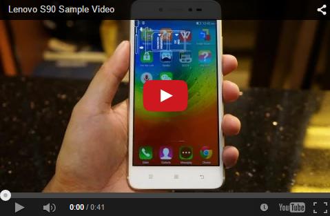 Lenovo S90 Sample Video