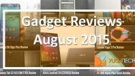 August Gadget Reviews Roundup 2015