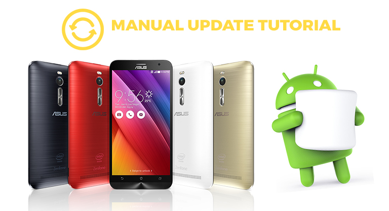 Tutorial How To Manually Update Zenfone 2 Devices Into Android 6 0
